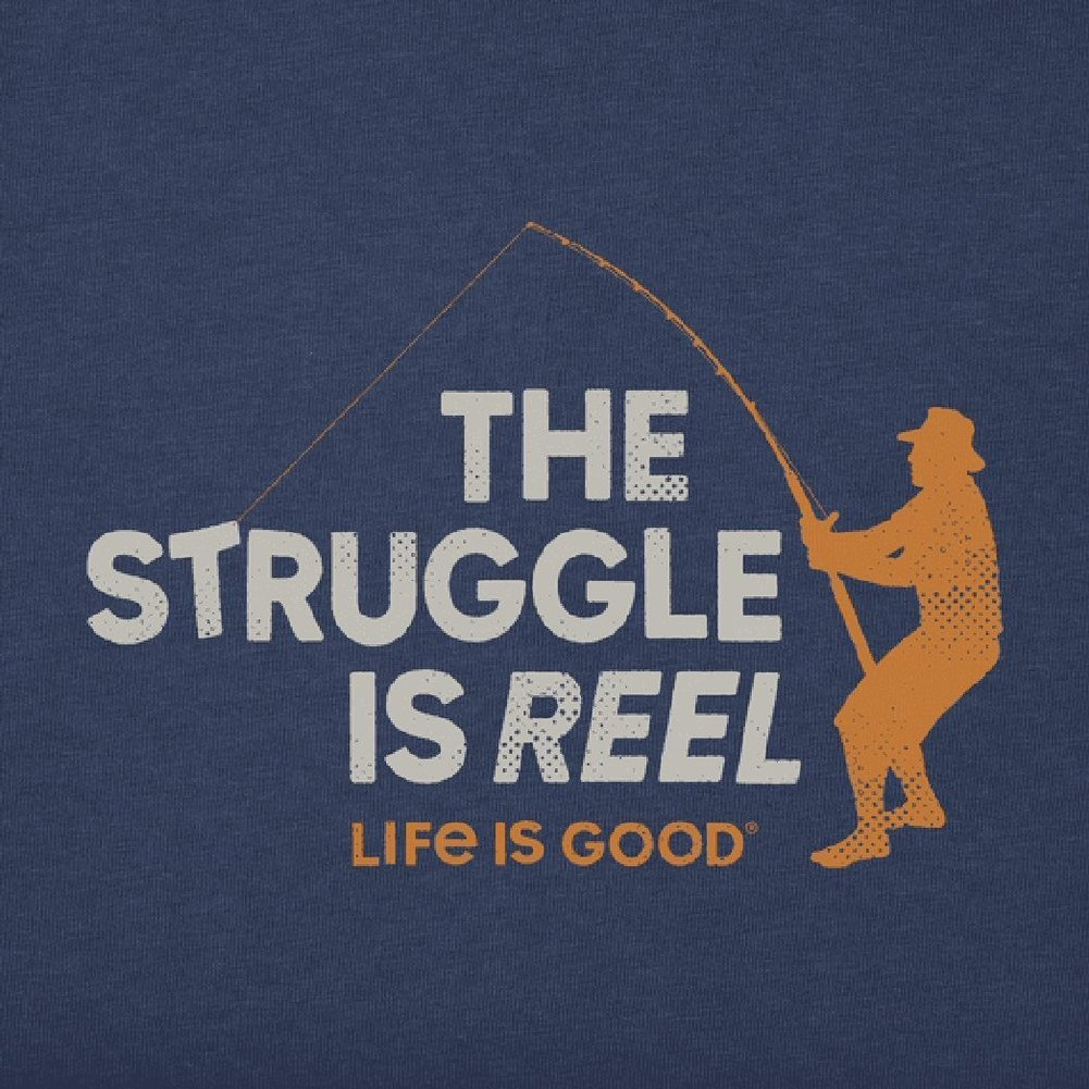 Men's The Struggle is Reel Crusher Tee Shirt Image a