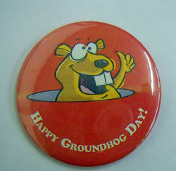 Happy Groundhog Day Button Pin