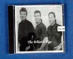 Whistle Pigs CD