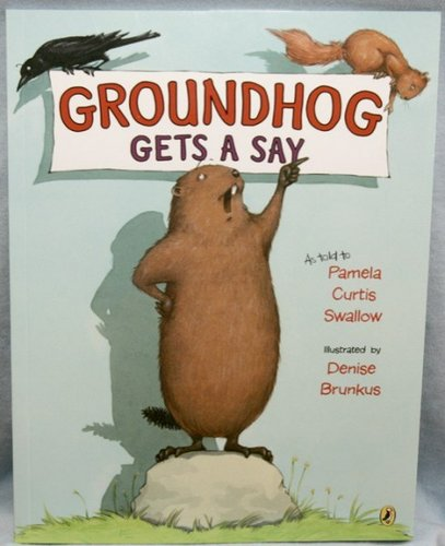 Groundhog Gets A Say Sku # 356