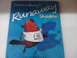 Groundhogs Runaway Shadow Book (soft cover)