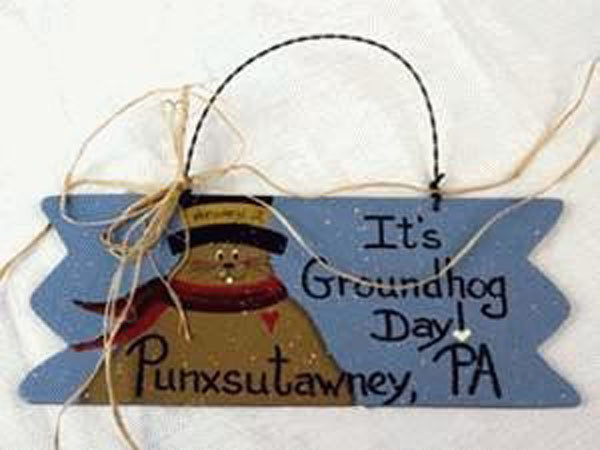 It's Groundhog Day Sign Sku# 148