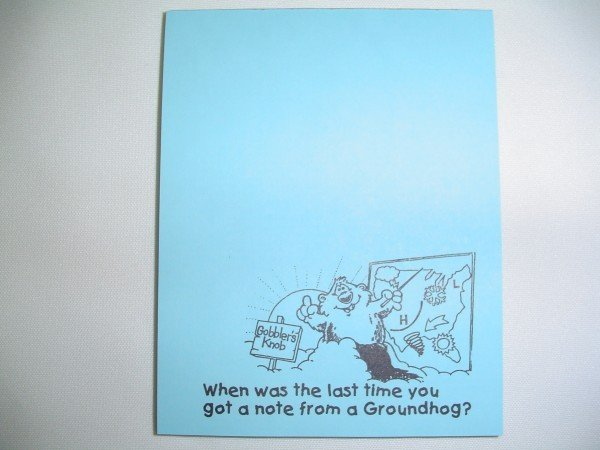 Memo Pad # 8 - Note from a Groundhog Sku# 92