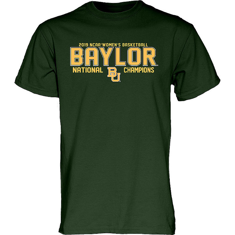 Baylor Bears Womens National Basketball Championship Tshirt 2019 Block Green NET YIELD