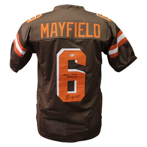 f9fa3f9ca Baker Mayfield Autographed Signed Cleveland Browns Home Jersey W  Feeling  Pretty Dangerous Inscription - Beckett