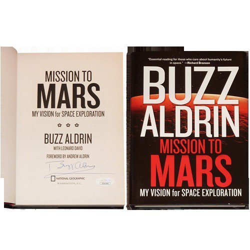 Buzz Aldrin Autographed Signed NASA Mission To Mars Book - JSA