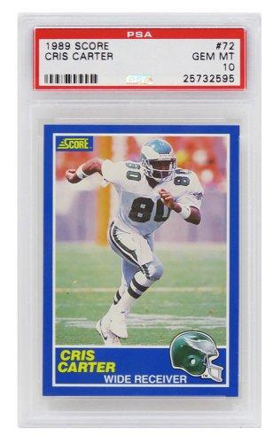 Cris Carter (Philadelphia Eagles) 1989 Score Football #72 RC Rookie Card - PSA 10 GEM MINT (Silver Label)