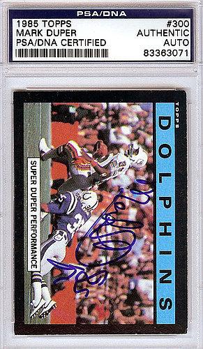 Mark Duper Autographed Signed 1985 Topps Card - PSA/DNA Certified