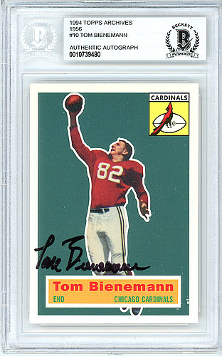 Tom Bienemann Autographed Signed 1994 1956 Topps Archives Card Autographed Signed #10 Chicago Cardinals - Beckett Authentic