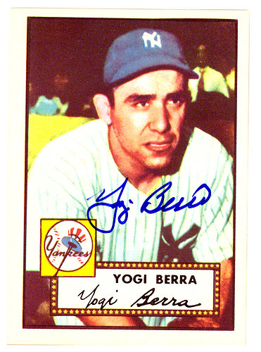 Yogi Berra Autographed Signed 1952 Topps Reprint Card #191 New York Yankees - Certified Authentic