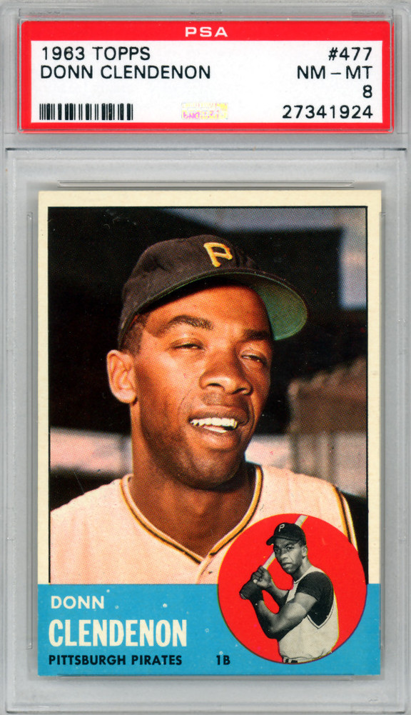 Donn Clendenon 1963 Topps Card 477 Pittsburgh Pirates Graded 8