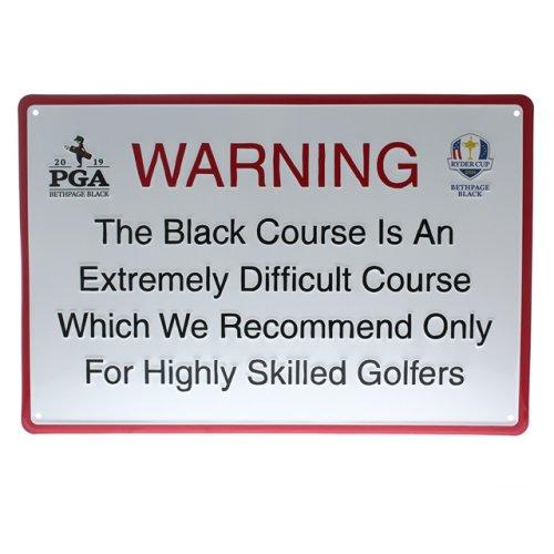 Metal Pub Sign- PGA 2019 Championship Warning Sign