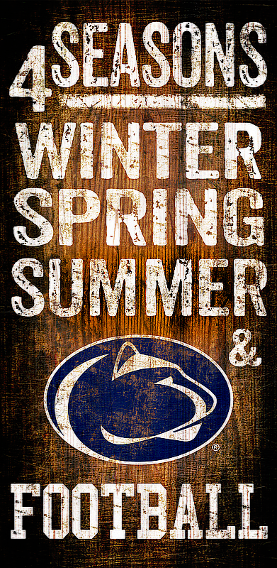 4 Seasons Winter, Spring, Summer& Penn State Football Wood Sign Nittany Lions (PSU)