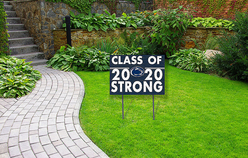 Penn State Class of 2020 Strong Yard Sign