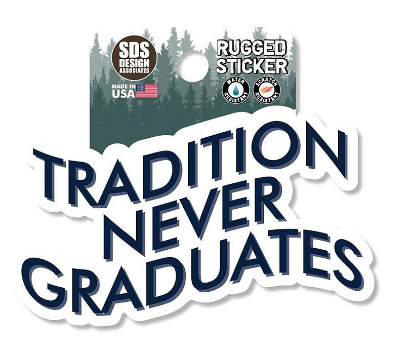 Penn State Tradition Never Graduates Rugged Sticker Nittany Lions (PSU)
