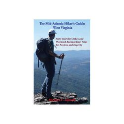 Mid Atlantic Hikers Guide West Virginia