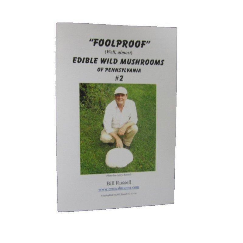 "Bill Russell ""Foolproof"" Edible Wild Mushrooms of Pennsylvania #2 Booklet FOOLPROOF2 (Bill Russell)"