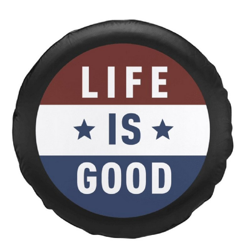 Life is good Flag Tire Cover 48414 (Life is good)