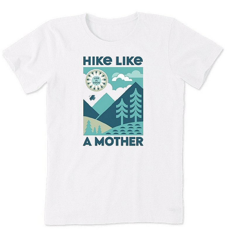 Life is good Women's Hike Like a Mother Crusher Tee Shirt 65182 (Life is good)