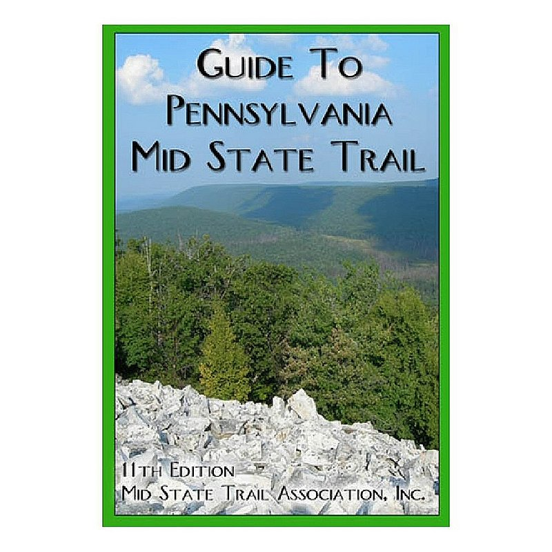 Guide to Pennsylvania Mid State Trail Book