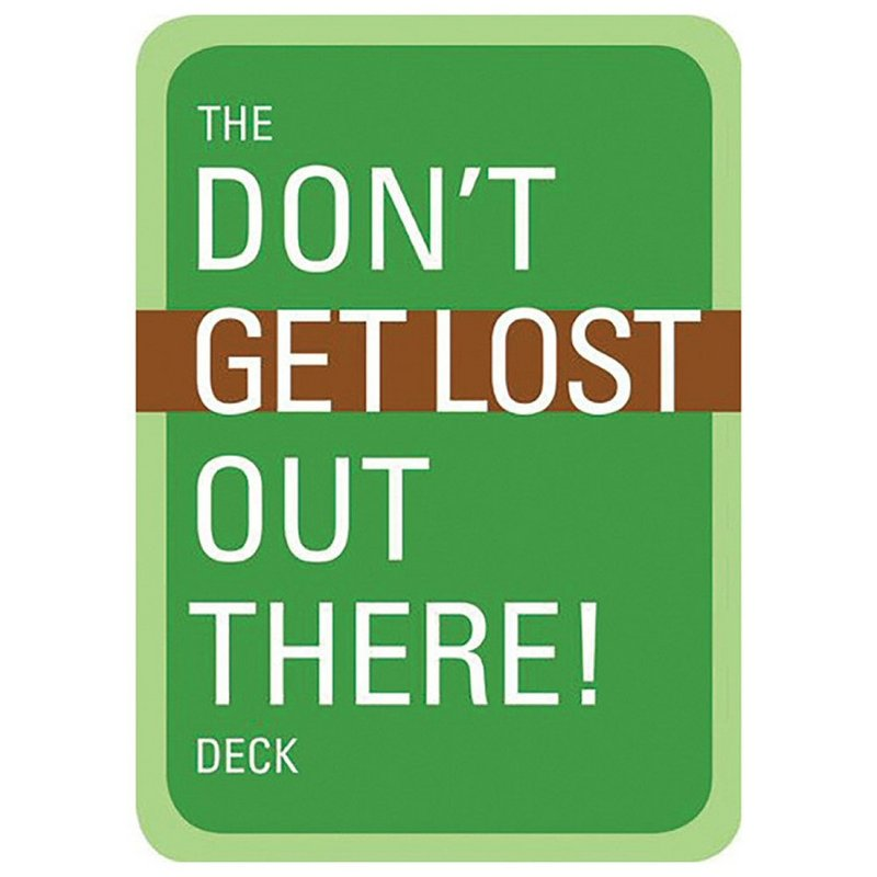 Mountaineers Books The Don't Get Lost Out There Deck 100327 (Mountaineers Books)