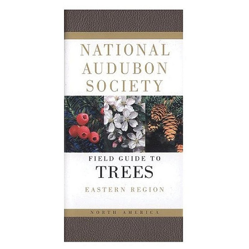 National Audubon Society Field Guide to North American Trees: Eastern Region Book 103812 (National Audubon Society)