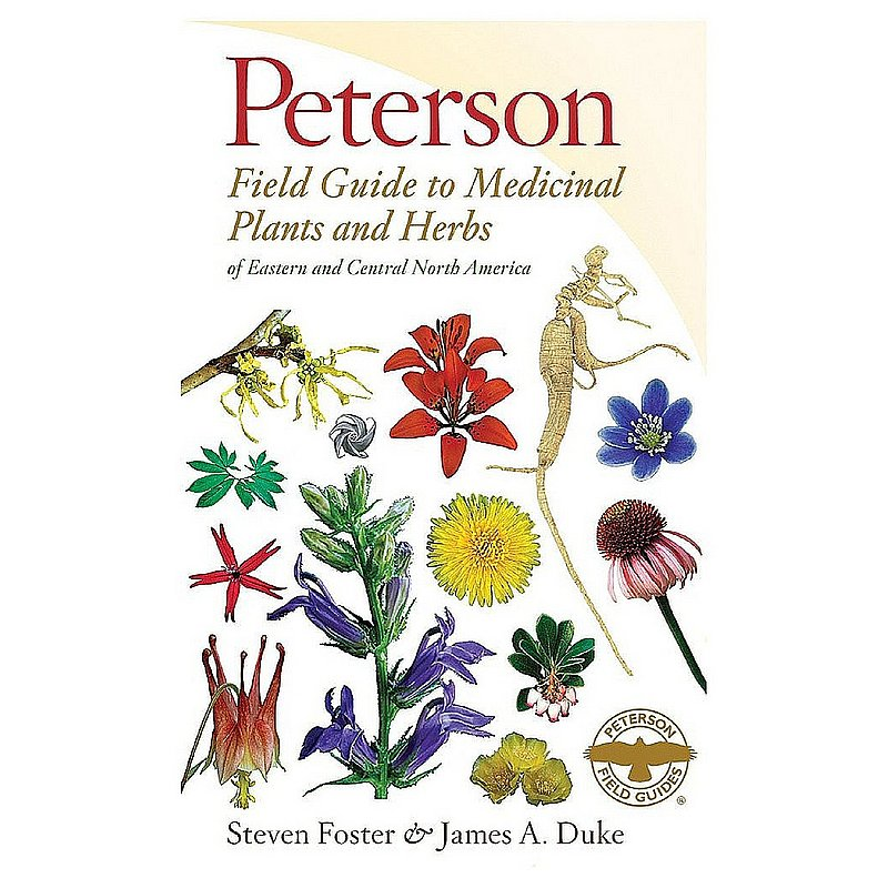 Peterson Field Guides Field Guide to Medicinal Plants 102828 (Peterson Field Guides)