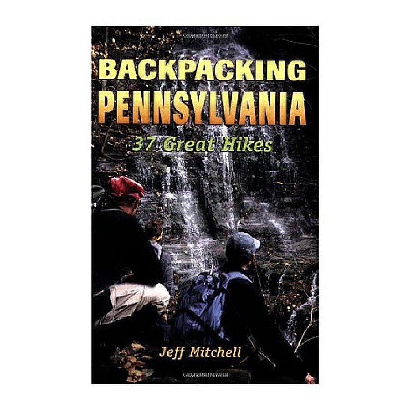 Stackpole Books Backpacking Pennsylvania Guidebook 100008 (Stackpole Books)